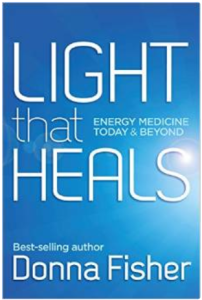LIGHT that HEALS: Energy medicine today and beyond