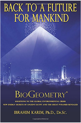 BioGeometry: Back To a Future for Mankind