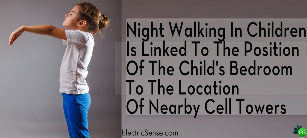 Child night walking due to EMFs